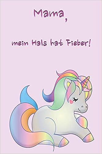 Mama Mein Hals Hat Fieber Erinnerungsbuch Für Kinder I