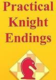 Practical Knight Endings, Edmar Mednis, 0945470355