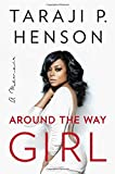Download Around the Way Girl: A Memoir in PDF ePUB Free Online