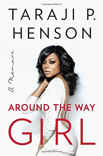Around the Way Girl: A Memoir