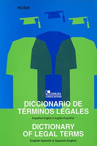 Diccionario De Terminos Legales (Edición Bilingüe: Español-inglés)
