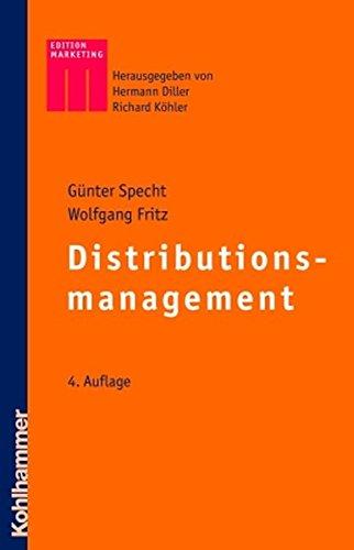 Distributionsmanagement (Kohlhammer Edition Marketing)