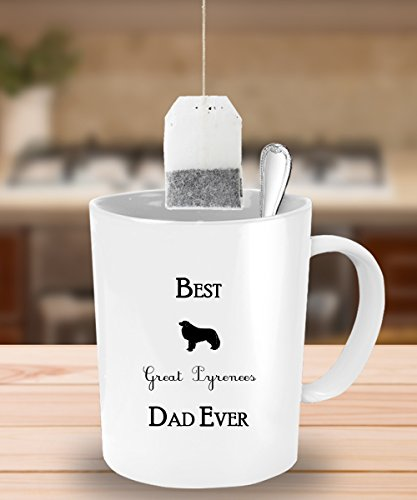 Best Great Pyrenees Dad Ever Gift - White Coffee Mug - 11 oz Tea Cup - Ceramic