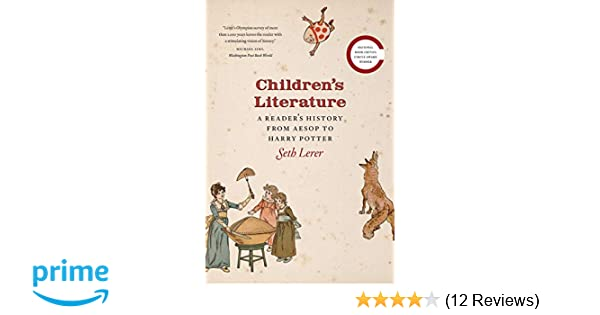 Amazon com: Children's Literature: A Reader's History, from