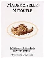 Mademoiselle Mitoufle de Potter. Beatrix…