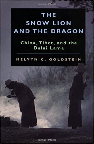 The Snow Lion and the Dragon: China, Tibet and the Dalai Lama by Melvyn C Goldstein (1997-10-22)
