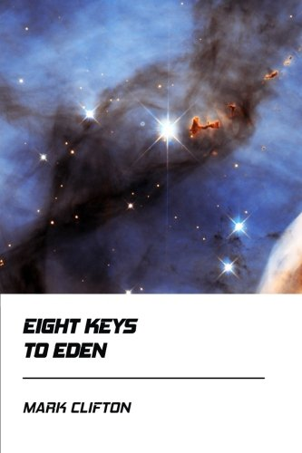 Eight Keys to Eden [Didactic Press Paperbacks]