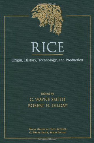 Rice: Origin, History, Technology, and Production (Wiley Series in Crop Science) Pdf