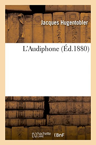 L'Audiphone (Sciences sociales) (French Edition)