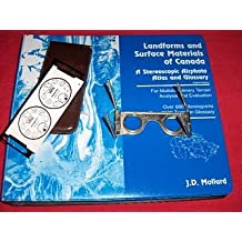 Landforms and Surface Materials of Canada : A Stereoscpic Airphoto Atlas and Glossary [With Glasses]