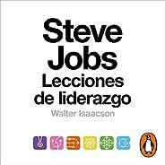 Steve Jobs. Lecciones de liderazgo [The Real Leadership Lessons Of Steve Jobs]