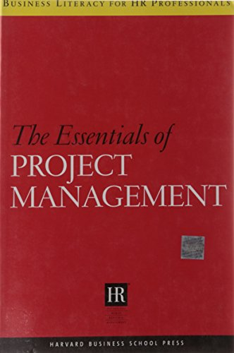 Essentials of Project Management (Business Literacy for HR Professionals)