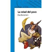 La edad del pavo (Spanish Edition)