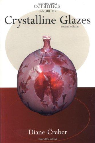 Crystalline Glazes (Ceramics Handbooks)