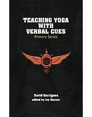 Teaching Yoga with Verbal Cues: Primary Series