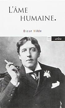 L'âme humaine par Wilde