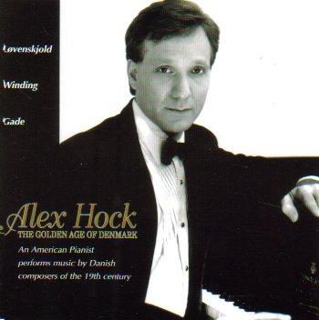 Alex Hock: The Golden Age of Denmark (Lovenskjold: Works / Gade: Sonata in e minor, Op. 28 / Winding: - Alex Denmark
