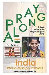 Pray Along India World Mission Prayers: Take 8 Minutes To Pray Along For India