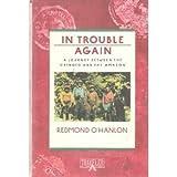In Trouble Again, Redmond O'Hanlon, 0871132494