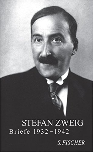 Briefe 1932-1942 (Stefan Zweig, Briefe in vier Bänden)