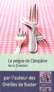 vignette de 'Le peigne de Cléopâtre (Maria Ernestam)'