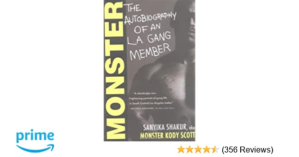 Monster: The Autobiography of an L A  Gang Member: Sanyika