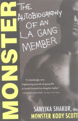 Monster: The Autobiography of an L.A. Gang Member [Sanyika Shakur] (Tapa Blanda)