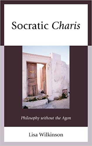 Socratic Charis Philosophy Without The Agon