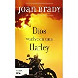 img - for Dios Vuelve en una Harley book / textbook / text book