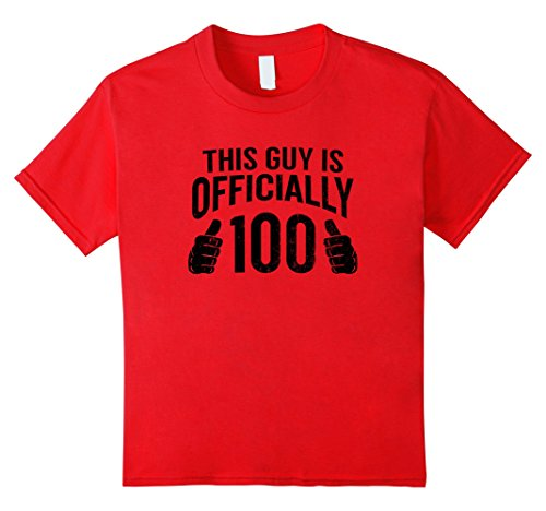 Kids This Guy Is 100 Funny 100th Birthday T-Shirt Cool Guys Gift 6 Red