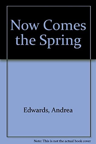 book cover of Now Comes the Spring
