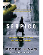 Serpico: The Classic Story of the Cop Who Couldn't Be Bought