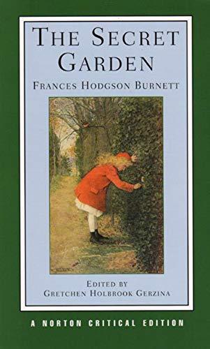The Secret Garden (Norton Critical Editions)