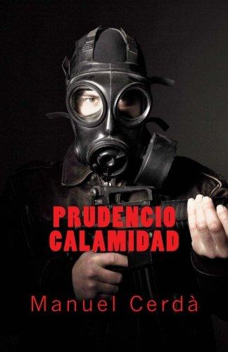 Prudencio Calamidad por Manuel Cerdà