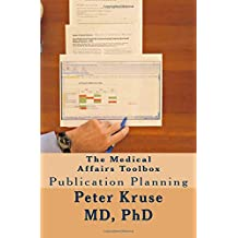 The Medical Affairs Toolbox: Publication Planning