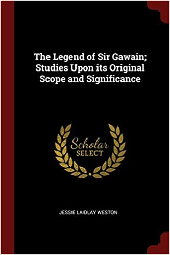 877245f5 The Legend of Sir Gawain; Studies Upon Its Original Scope and Significance:  Jessie Laidlay Weston: Amazon.ae: The Book Depository UK