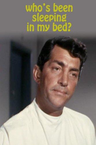 Whos Been Sleeping In My Bed