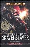 Skavenslayer (Lo Sventraskaven). Gotrek & Felix. Warhammer: 2