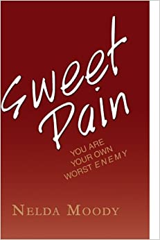 Book Sweet Pain: YOU ARE YOUR OWN WORST ENEMY