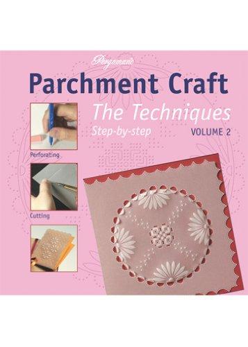 Ecstasy Crafts Parchment Craft, Techniques Volume 2