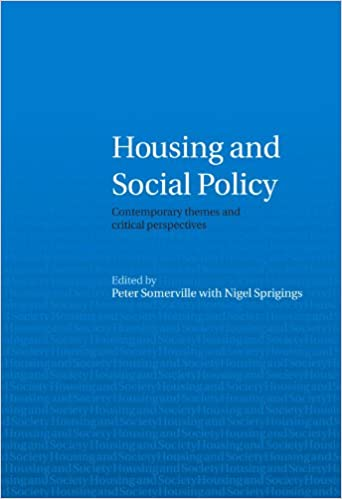 Housing and Social Policy: Contemporary Themes and Critical