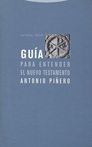 Guía para entender el Nuevo Testamento Estructuras y Procesos ...