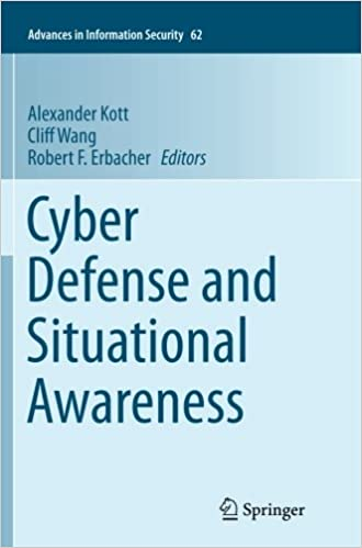 Cyber Defense and Situational Awareness (Advances in Information Security)
