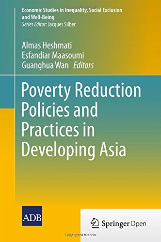 Poverty Reduction Policies and Practices in Developing Asia (Economic Studies in Inequality, Social Exclusion and Well-B