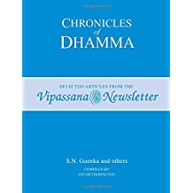 Chronicles of Dhamma: Selected Articles from the Vipassana Newsletter