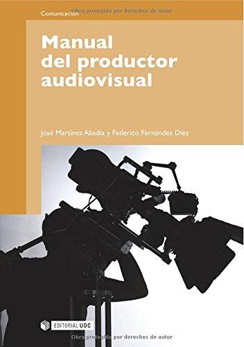 Descargar Libro Manual Del Productor Audiovisual José Martínez Abadía