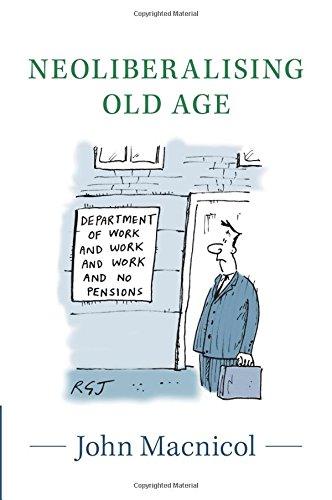 Neoliberalising Old Age pdf epub