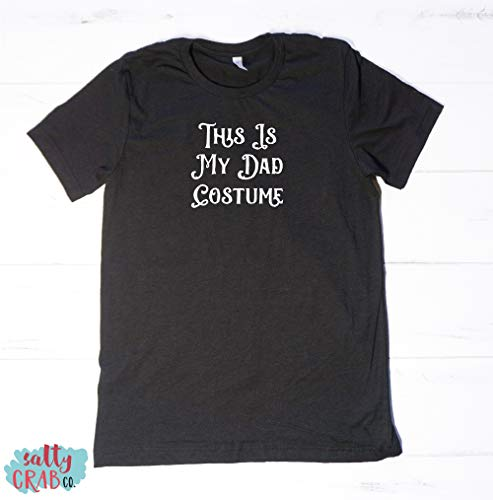 This Is My Dad Costume - Funny Easy Lazy Quick Halloween Costume Clever Fatherhood Tees T shirt Shirt