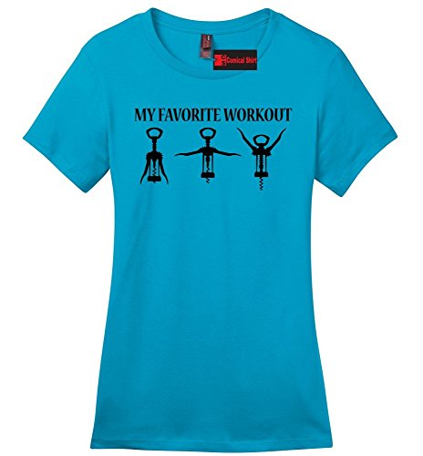 (Comical Shirt Ladies Soft Tee My Favorite Workout Funny Wine Lover Corkscrew Gym Tee Turquoise)