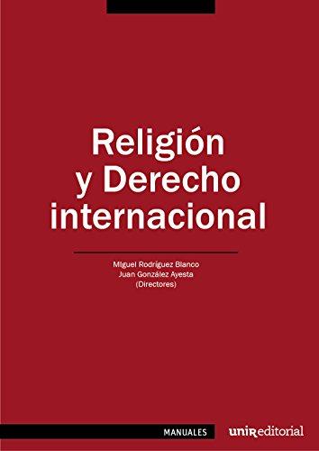 Descargar Libro Religión Y Derecho Internacional Pablo Miguel Orduna Portús